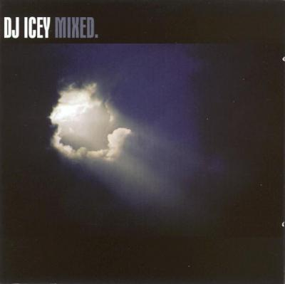 DJ Icey - Mixed.