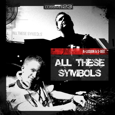 A-Lusion & S-Dee - All These Symbols (2014) [FLAC]