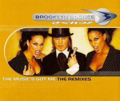 Brooklyn Bounce - The Music's Got Me (The Remixes) (1998) [FLAC]