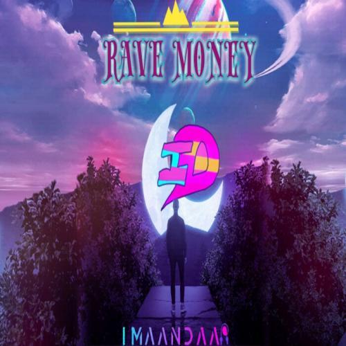 Imaandaar - Rave Money (2021) [FLAC] download