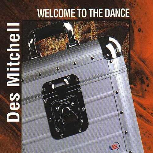 Des Mitchell - Welcome To The Dance (1999) (FLAC)