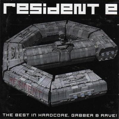 VA - Resident E - The Best In Hardcore, Gabber & Rave! (2000) [FLAC]
