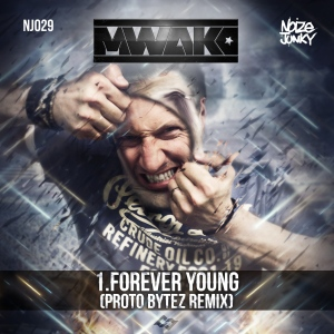 Mark With A K - Forever Young (Proto Bytez Remix) (2014) [FLAC]