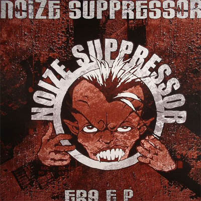 Noize Suppressor - Era E.P. (2007) [FLAC]