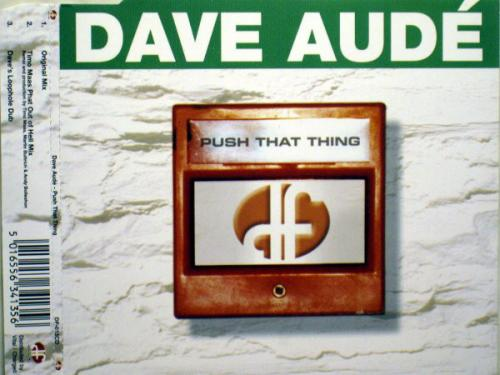 Dave Aude - Push That Thing (1999) [FLAC] download