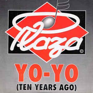 Plaza - Yo-Yo (Ten Years Ago) (1989) [FLAC] download