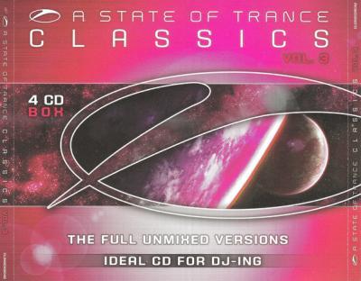 VA - A State Of Trance Classics Vol. 3 The Full Unmixed Versions (2008) [FLAC]