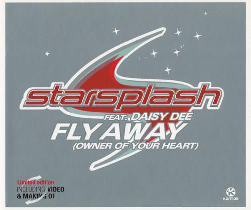 Starsplash & Daisy Dee - Fly Away (Owner Of Your Heart) (2003) [FLAC] download