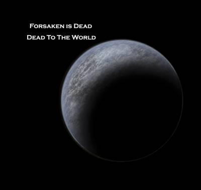 Forsaken Is Dead - Dead To The World (2009) [FLAC]