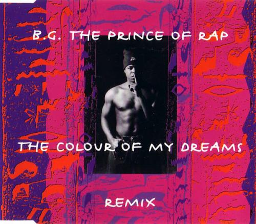 B.G. The Prince Of Rap - The Colour Of My Dreams Remix (1994) [FLAC] download