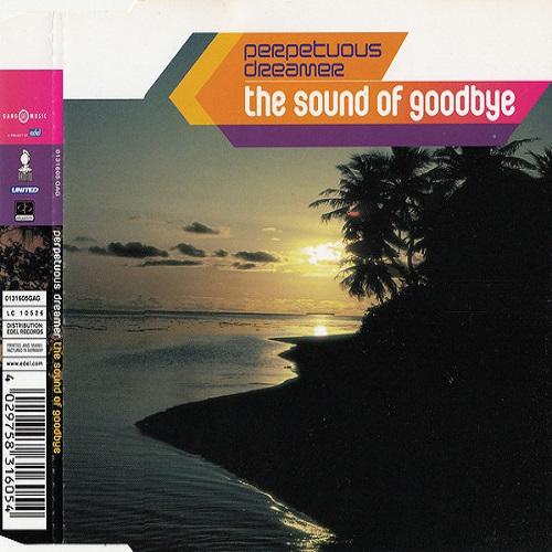 Armin van Buuren Presents Perpetuous Dreamer - The Sound Of Goodbye (2001) (FLAC)