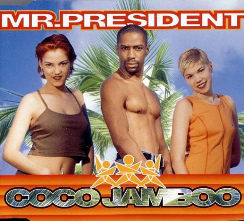 Mr. President - Coco Jamboo (1996) [FLAC] download