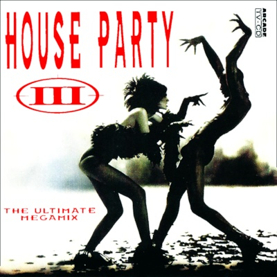 Turn Up The Bass House Party III - The Ultimate Megamix