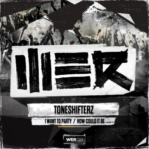 Toneshifterz - I Want To Party (2014) [FLAC] download