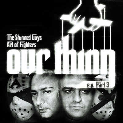 The Stunned Guys & Art Of Fighters - Our Thing E.P. Part 3 (2008) [FLAC]