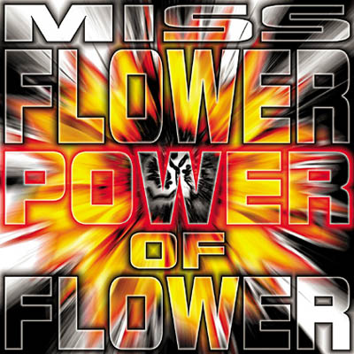 Miss Flower - Power Of Flower (1998) [FLAC]