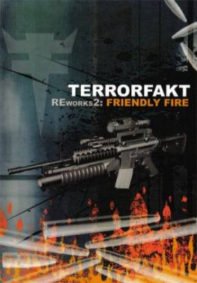 Terrorfakt - Reworks2: Friendly Fire (2007) [FLAC]