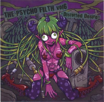 VA - The Psycho Filth Vol6 -Distorted Desire-
