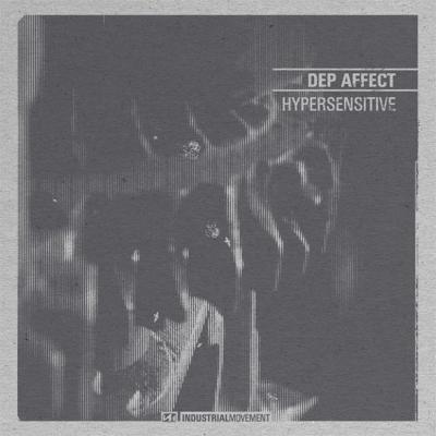 Dep Affect - Hypersensitive