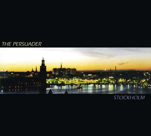 The Persuader - Stockholm (1999) [FLAC]