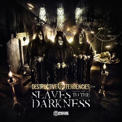Destructive Tendencies - Slaves To The Darkness (2016) [FLAC]