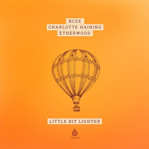 Bcee & Charlotte Haining & Etherwood - Little Bit Lighter (2020) [FLAC]