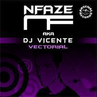 Nfaze AKA DJ Vicente - Vectorial (2017) [FLAC]