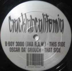 B-Boy 3000 vs. Oscar Da Grouch - Cracklabcalifornia (2000) [FLAC]
