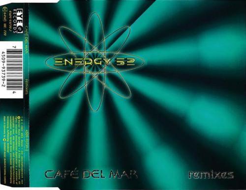 Energy 52 - Cafe Del Mar (Remixes) (1993) [FLAC]