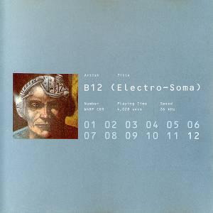 B12 - Electro-Soma (1993) [APE]