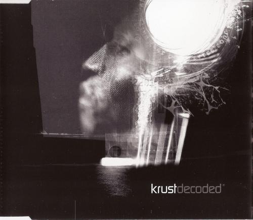 Krust - Decoded (2000) [FLAC]