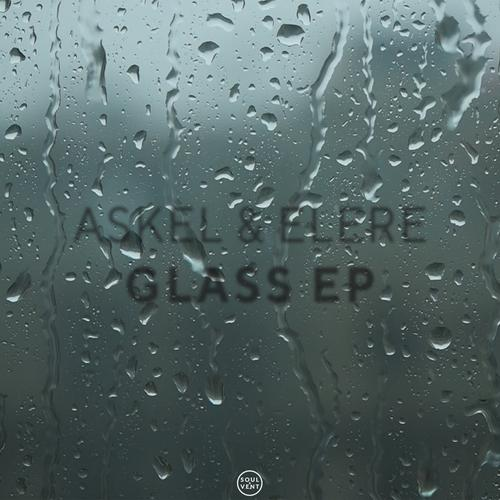 Askel & Elere - Glass Ep (2020) [FLAC]