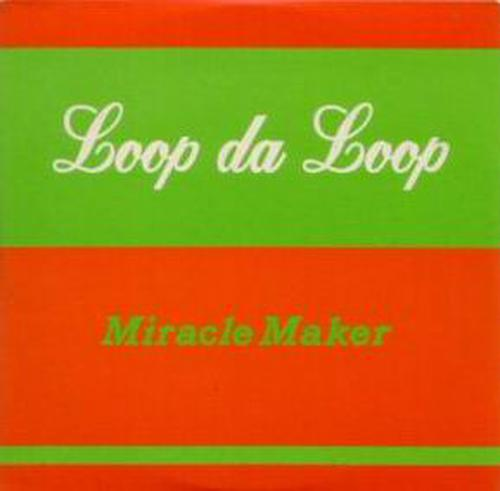 Loop Da Loop - Miracle Maker (1999) [FLAC]