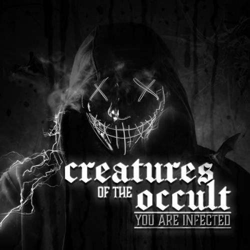 Creatures Of The Occult - You Are Infected (2020) [FLAC]