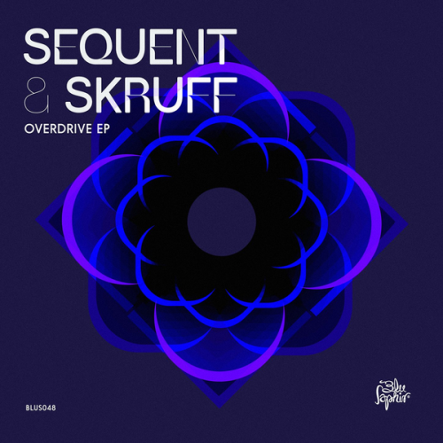 Sequent & Skruff - Overdrive EP (2021) [FLAC]