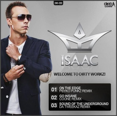 Isaac - Welcome To Dirty Workz (2012) [WAV]
