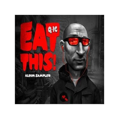 Q-Ic - Eat This! Album Sampler (2010) [FLAC]