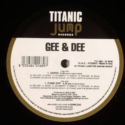 Gee & Dee - Oops! / Funk Off (2007) [FLAC]