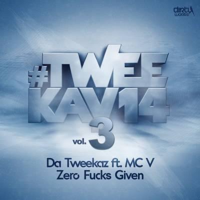 Da Tweekaz feat. MC V - Zero Fucks Given (2014) [FLAC]