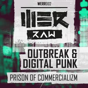 Outbreak & Digital Punk - Prison Of Commercializm (2014) [FLAC]