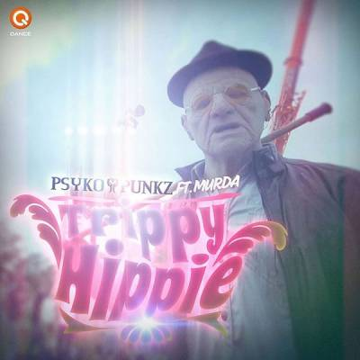 Psyko Punkz feat. Murda - Trippy Hippie (2013) [FLAC]