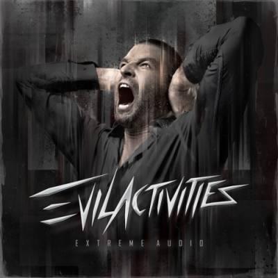 Evil Activities - Extreme Audio (2012) [FLAC]