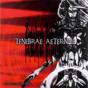 Dark Side - Tenebrae Aeternae (2005) [FLAC]