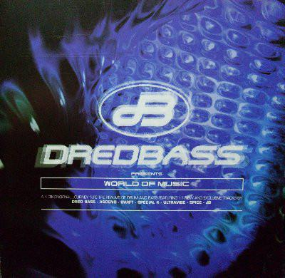 Dred Bass - World Of Music (1998) [FLAC]