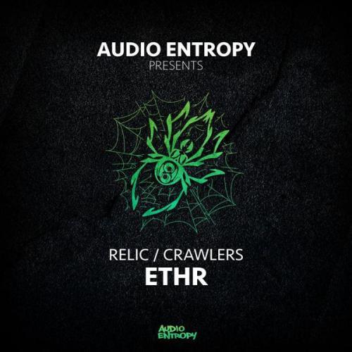 Ethr - Crawlers / Relic (2021) [FLAC]