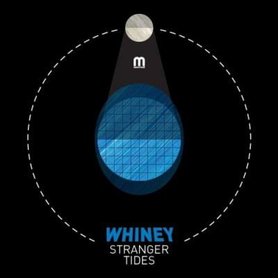 Whiney - Stranger Tides EP (2016) [FLAC]