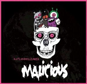 DJ Floorclearer - Malicious (2008) [FLAC]