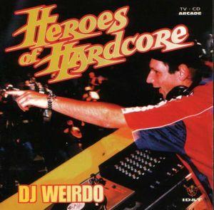 DJ Weirdo - Heroes Of Hardcore (1996) [FLAC]