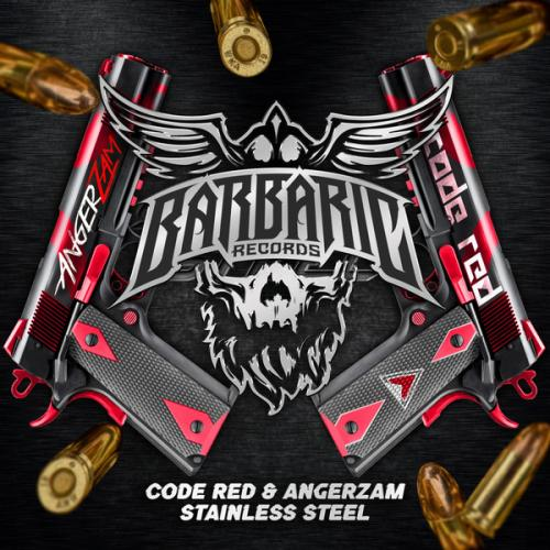 Code Red & Angerzam - Stainless Steel (2020) [FLAC]