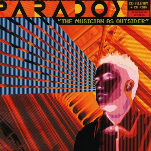 Paradox - The Musician As Outsider (2008) [FLAC]
